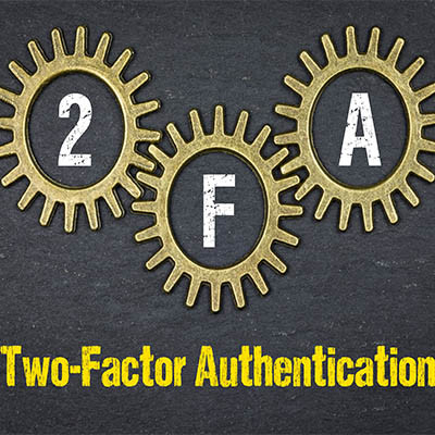 Tip of the Week: Making Sure Your 2FA is A-Okay